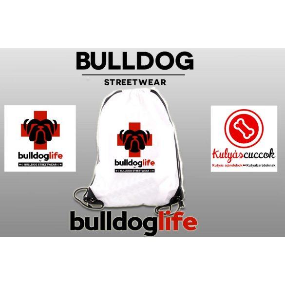 Tornazsák - Bulldog Streetwear Bulldog Life mintával