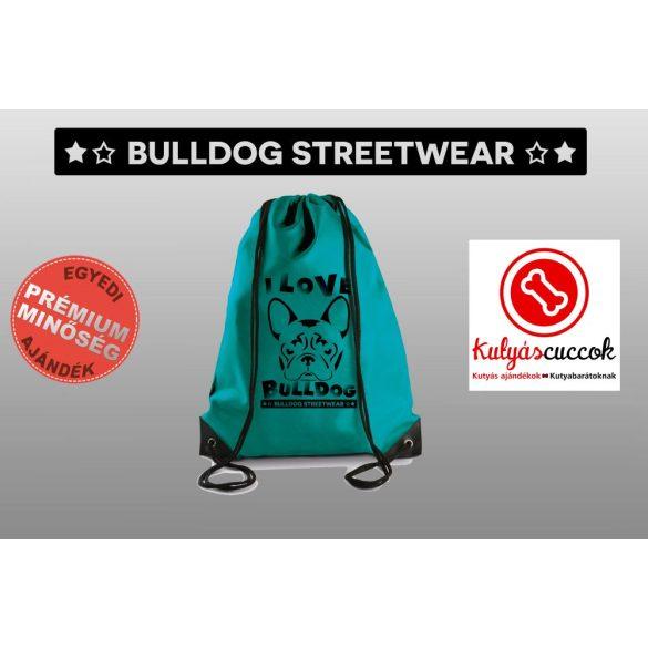 Tornazsák színes- Bulldog Streetwear I Love Bulldog francia bulldogos mintával