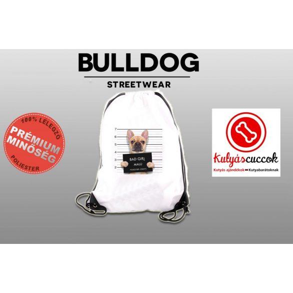 Tornazsák - Francia Bulldog Bad Girl mintával