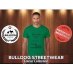 Bulldog Streetwear Férfi Póló - Life is better with a french bulldog mintával Különböző színben