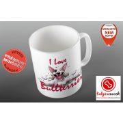 Bullterrieres Bögre - I Love Bullterrier grafikával