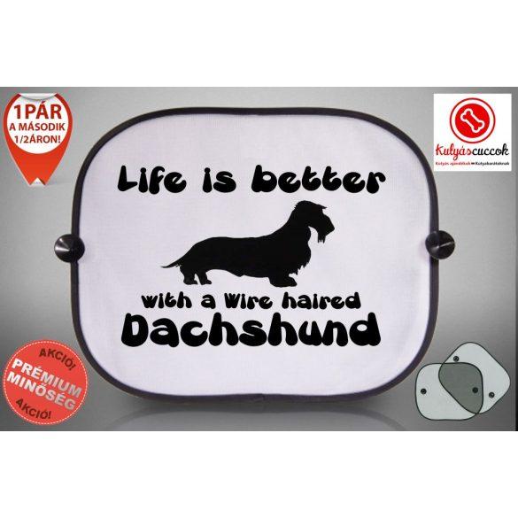 Tacskós Autós Napellenző Napvédő - Tacskó Life Is Better With A Dachshund mintával