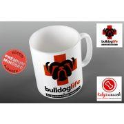Bulldogos Bögre - Bulldog Streetwear Bulldog Life grafikával