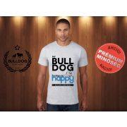 Bulldog Streetwear Férfi Póló - Világosszürke S Méret - My Bulldog Makes Me Happy angol bulldog mintával