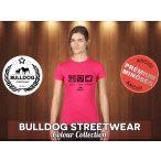Bulldog Streetwear Női Póló - Peace, Love, Bulldog fekete mintával Különböző színekben