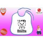 Előke - Bulldog Streetwear I Love Bulldog Francia