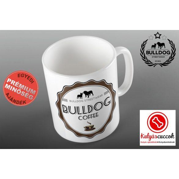 Bulldogos Bögre - Bulldog Coffee  Bulldog Streetwear