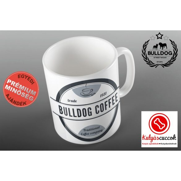 Bulldogos Bögre - Bulldog Coffee  Traditional Cofee