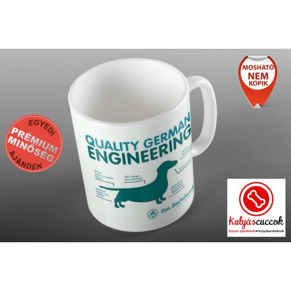 Tacskós Bögre - Tacsi Dachshund Quality German Enginiering grafikával