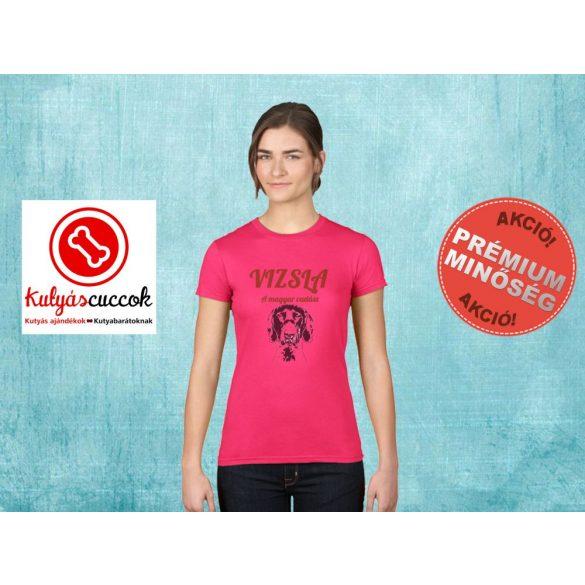 Vizslás Női Póló - Vizsla Magyar Vadász mintával minden méretben