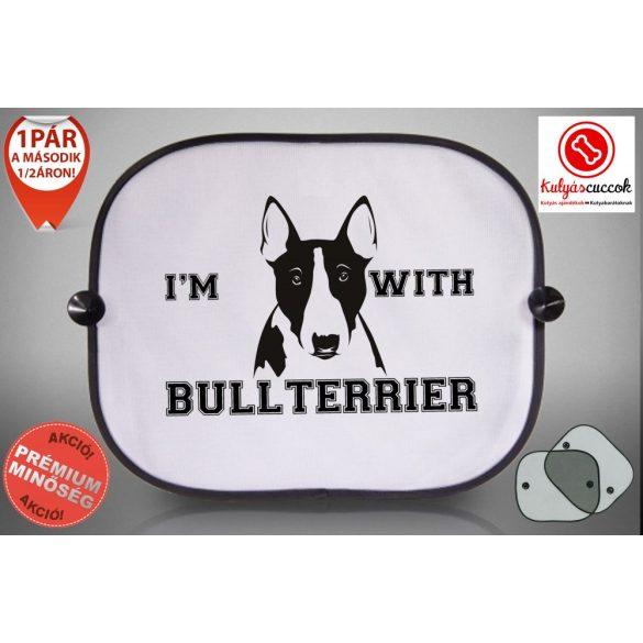 Bullterrieres Autós Napellenző Napvédő - Bullterrier I'm With mintával