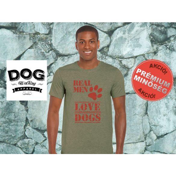Dog Walking Férfi Póló - Real Men Love Dogs mintával Minden méretben és  több színben 097f0da9b9