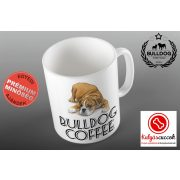 Bulldogos Bögre - Bulldog Coffee Színes bulldog grafikával