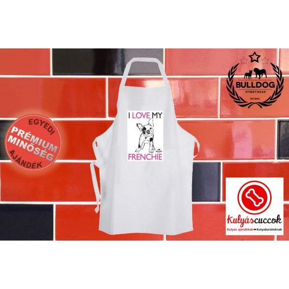 Konyhai Kötény Bulldogos - Bulldog Streetwear I Love My Frenchie