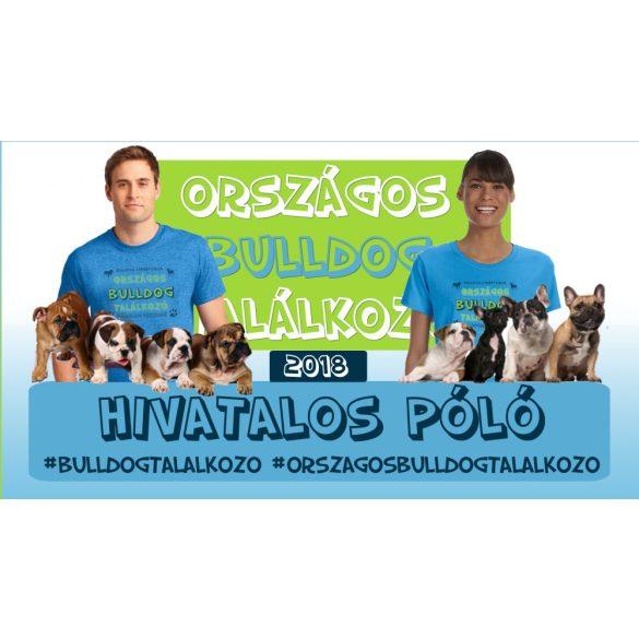 Bulldog Streetwear Férfi Póló - Országos Bulldog Találkozó mintával Különböző méretben