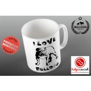 Bulldogos Bögre - Bulldog Streetwear I Love Bulldog- Angol bulldog grafikával