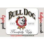 Bulldogos Egérpad - Bulldog Beautifully Ugly