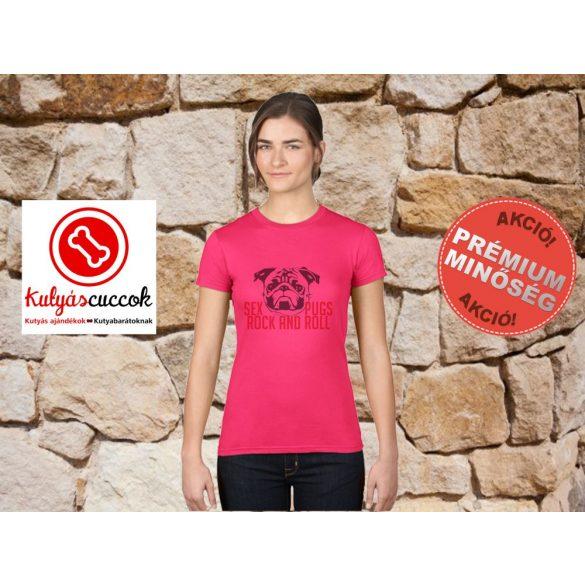 Mopsz Női Póló - Sex Pugs Rock And Roll mintával Különböző színekben