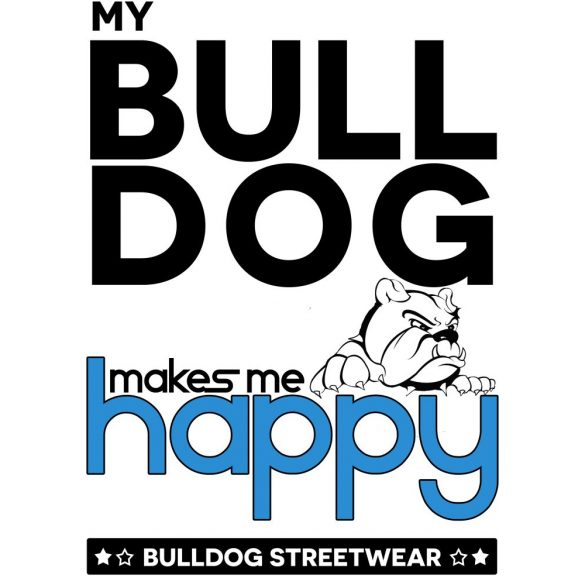 Bulldogos Bögre - Bulldog Streetwear My Bulldog Makes Me Happy angol bulldogos grafikával