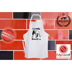 Konyhai Kötény Bulldogos - Bulldog Streetwear I Love Bulldog Angol bulldoggal