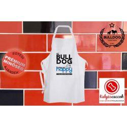 Konyhai Kötény Bulldogos - Bulldog Streetwear My Bulldog Makes Me Happy Angol bulldoggal