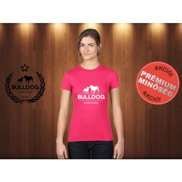 Bulldog Streetwear Női Póló - Klasszikus Logó mintával Szín: Fucsia