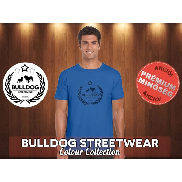 Bulldog Streetwear Férfi Póló - Koszorús fekete logó mintával Különböző színben