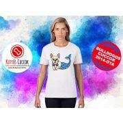 Bulldogos Női Póló - French BulldogArt Mermaid Frenchie Sellő mintával - Bulldog Streetwear Bulldogos Cuccok