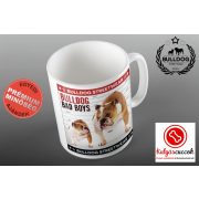 Bulldogos Bögre - Bulldog Streetwear Bad Boys Two Bulldogs angol bulldogos grafikával