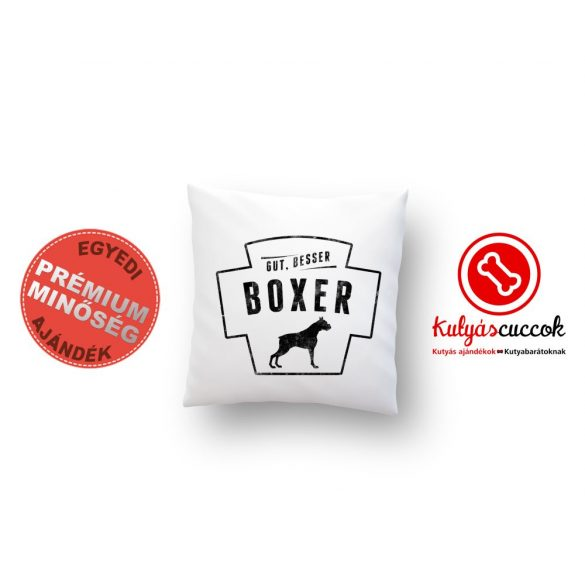 Boxeres párna - Boxer díszpárna Gut, Besser, Boxer 40x40cm