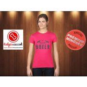 Boxer Női Póló - Gut,Besser,Boxer  mintával Szín: Pink