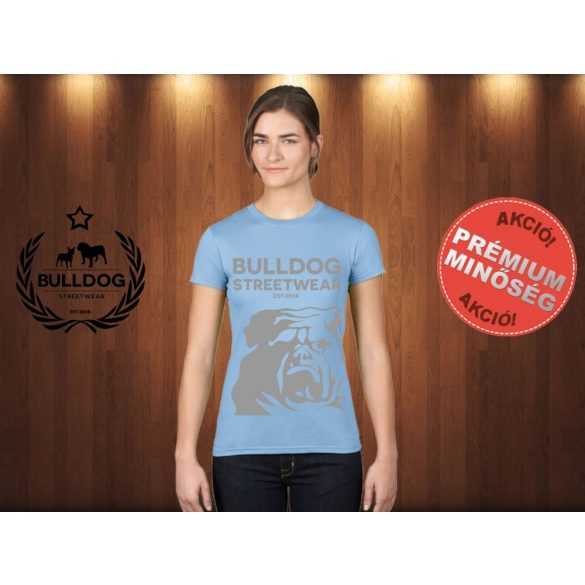 Bulldog Streetwear Női Póló - Világoskék XL Méret - BSW Est.2014. angol bulldog mintával