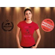 Bulldog Streetwear Női Póló - I Love My Frenchie mintával Szín: Piros