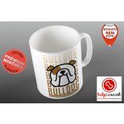 Bulldogos Bögre - Bulldog Streetwear Brown Bulldog  grafikával