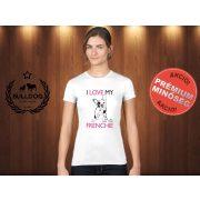 Bulldog Streetwear Női Póló - I Love My Frenchie mintával Szín: Fehér