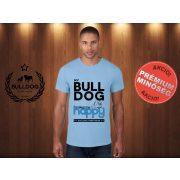 Bulldog Streetwear Férfi Póló - Világoskék XL Méret - My Bulldog Makes Me Happy angol bulldog mintával