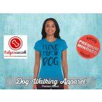 Dog Walking Női Póló - I Love My Dog mintával - Minden méretben, többféle színekben