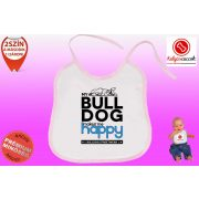 Előke - Bulldog Streetwear My Bulldog Makes Me Happy Francia
