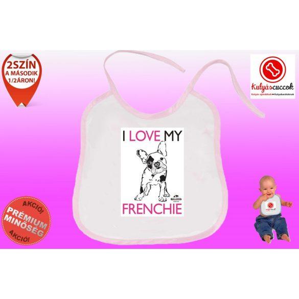 Előke - Bulldog Streetwear I Love My Frenchie