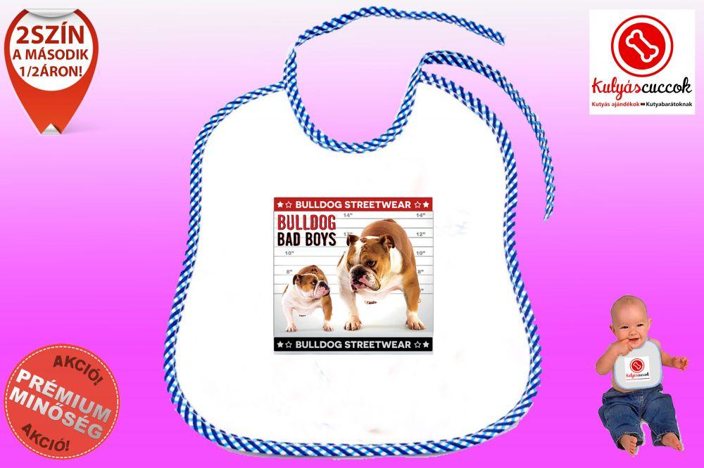 Előke - Bulldog Streetwear Bad Boys Two Bulldog