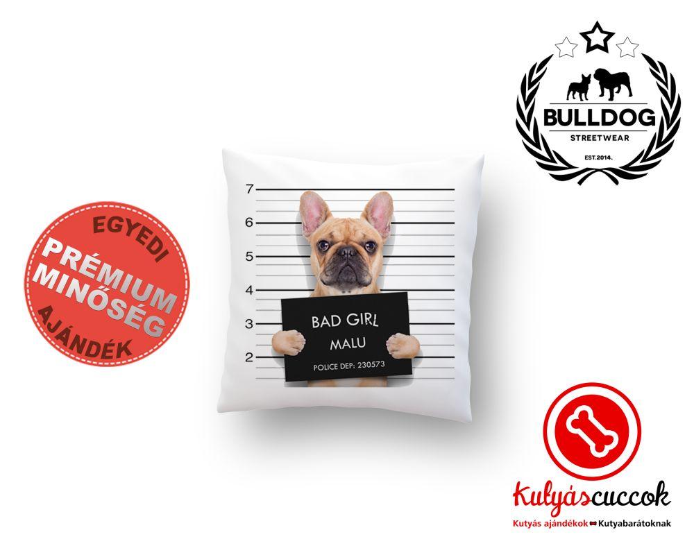 Párna Bulldog Bad Girl 40x40cm