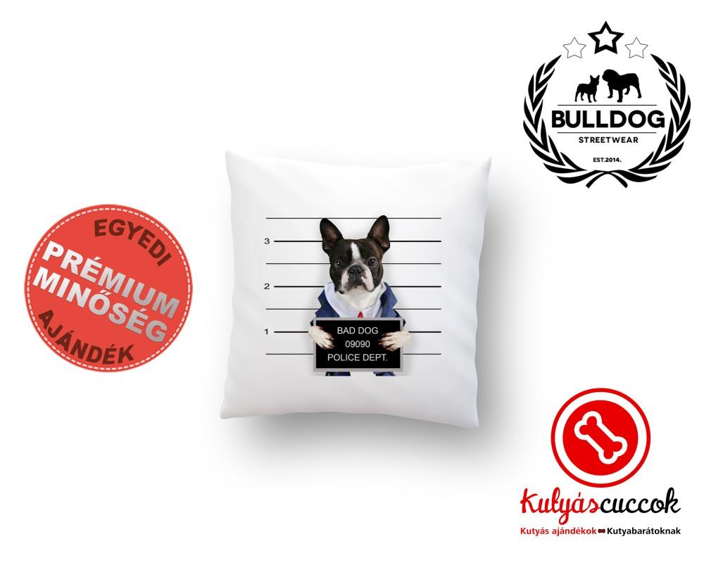 Párna Bulldog Bad Dog