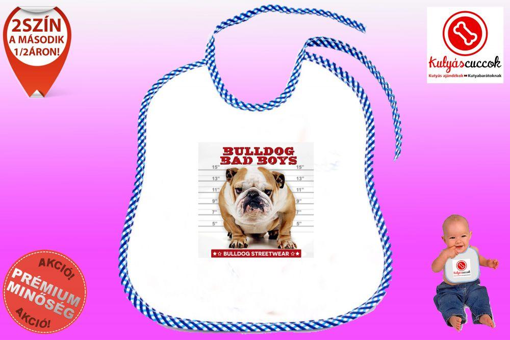 Előke - Bulldog Streetwear Bad Boys Bulldog